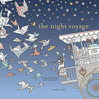The Night Voyage - A Magical Adventure and Coloring Book by Daria Song