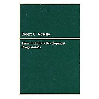 Time in Indias Development Programmes by R Repetto - 9780674891807 Bo