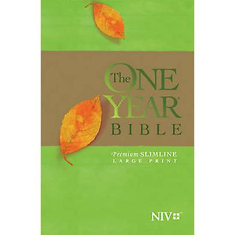 One Year Bible-NIV-Premium Slimline Large Print (large type edition)