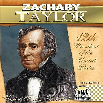 Zachary Taylor - 12th President of the United States by Heidi M D Elst