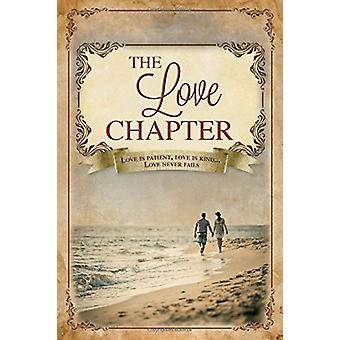 The Love Chapter by Rose Publishing - 9781628620849 Book