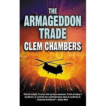 The Armageddon Trade by Clem Chambers - 9781842433102 Book