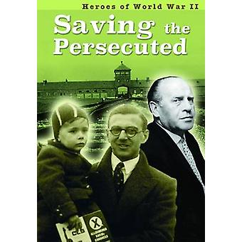 Saving the Persecuted by Brian Williams & Brenda Williams