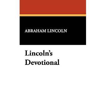 Lincolns devocional por Lincoln y Abraham