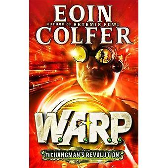 هانجمانس الثورة W.A.R.P. الكتاب 2 من أوين Colfer