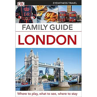 Eyewitness Travel Family Guide London (Flexibound) by Dk Publishing