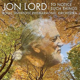 Jon Lord - Jon Lord: To Notice Such Things [CD] USA import