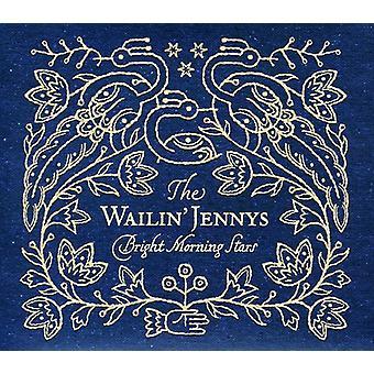 Wailin' Jenny - Bright morgen stjerner [CD] USA import