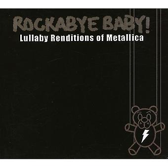 Rockabye Baby! - Lullaby Renditions of Metallica [CD] USA import