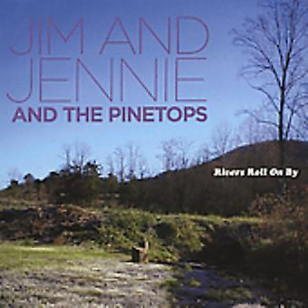 Jim & Jennie & the Pinetops - Rivers Roll on by [CD] USA import