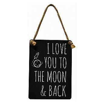 I Love You To The Moon & Back Hanging Metal Sign