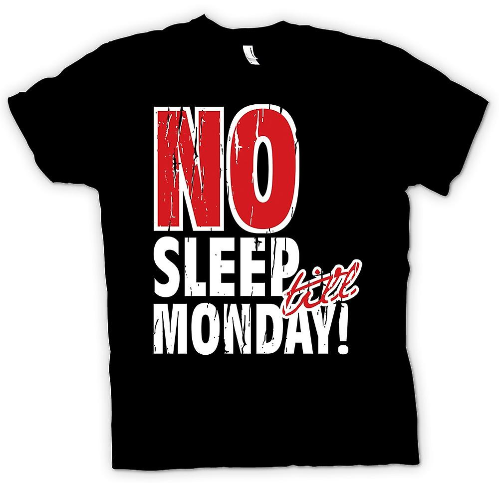 Mens T-shirt - No Sleep Till Monday - Funny Party