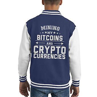 Mining My Bitcoins And Crypto Currencies Kid's Varsity Jacket