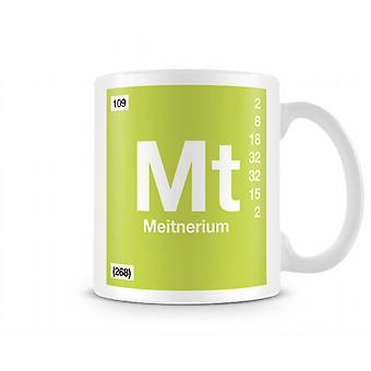 Element Symbol 109 Mt - Meitnerium Printed Mug