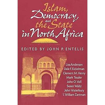イスラム教 - 民主主義およびジョン p. Entelis によって北アフリカの状態-