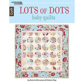 Lots of Dots Baby Quilts by Bonnie Olaveson - 9781464754029 Book