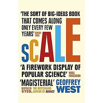 Scale - The Universal Laws of Life and Death in Organisms - Cities and