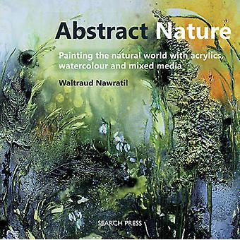 Abstract Nature - Expressing the Natural World with Acrylics - Waterco