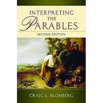 Tolka liknelser (2: a reviderade upplagan) av Craig L. Blomberg