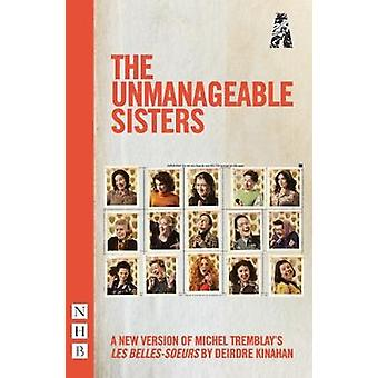 As irmãs incontroláveis por Deirdre Kinahan - livro 9781848427440