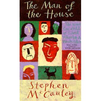 The Man of the House by Stephen McCauley - 9781857027020 Book