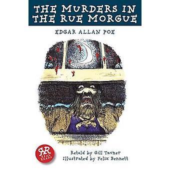 The Murders in the Rue Morgue by Edgar Allan Poe - Gill Tavner - Feli