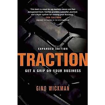 Traction - Get a Grip on Your Business by Gino Wickman - 9781936661831