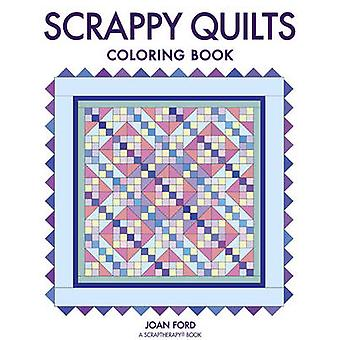 Scrappy Quilts Coloring Book by Joan Ford - 9781631867064 Book