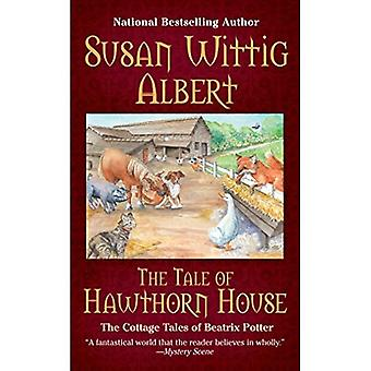 Tale of Hawthorne House (The Cottage Tales of Beatrix Potter)