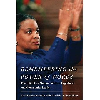 Remembering the Power of Words: The Life of an Oregon Activist, Legislator, and Community Leader
