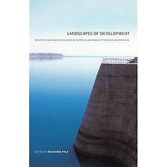 Landskapet i utvikling: virkningen av modernisering taler på det fysiske miljøet i det østlige Middelhavet
