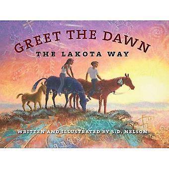 Hälsar gryningen: Lakota vägen