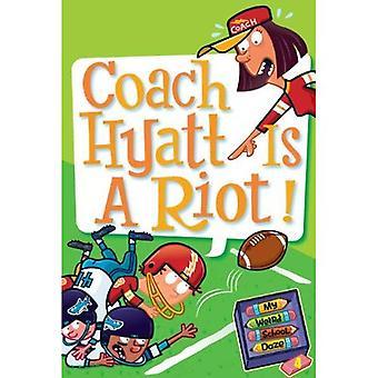 Coach Hyatt er en optøjer! (Turtleback School &; bibliotek bindende udgave)