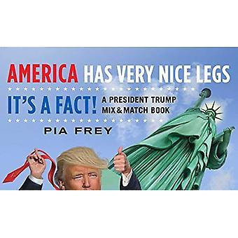 L'Amérique a de très belles jambes--c'est un fait!: un président Trump Mix et Match Book