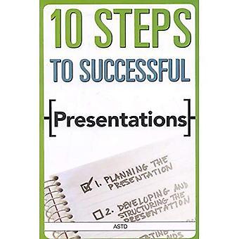 10 Steps to Successful Presentations (ASTD's 10 Steps Series)