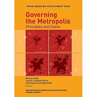 Managing the Metropolis: Principles and Cases (David Rockefeller/ Inter-American Development Bank)