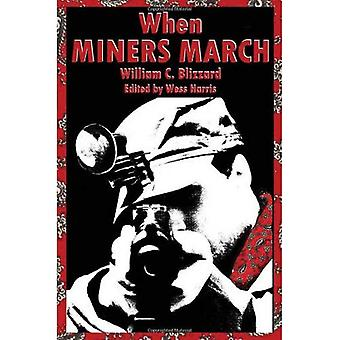 When Miners March