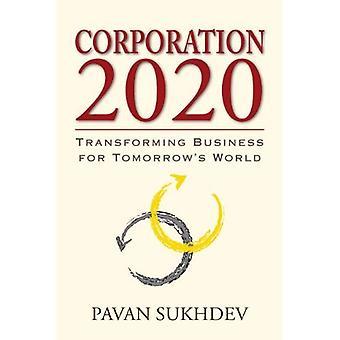 Société 2020: Transformation des affaires pour le monde de demain