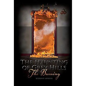 Burning (Haunting of Grey Hills)
