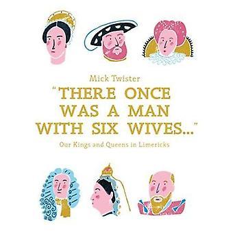 Es war einmal ein Mann mit sechs Ehefrauen