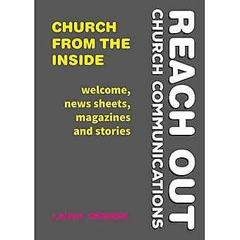 Church from the Inside: Welcome, news sheets, magazines and stories (Reach Out: Church Communications)