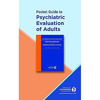 Pocket Guide to the Psychiatric Evaluation of Adults