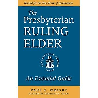 O presbiteriano governando ancião por Wright e Paul S.
