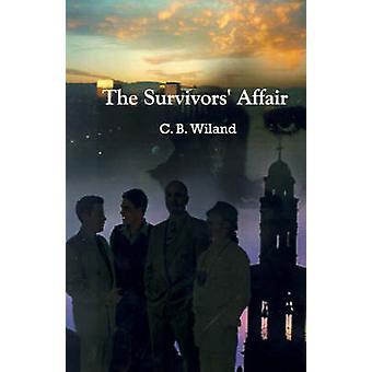 The Survivors Affair by Wiland & C. B.