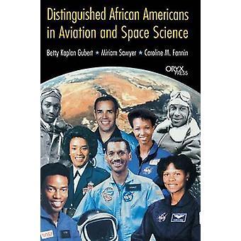 Distinguished afro-amerikanere i luftfart og romfart vitenskap av Gubert & Betty
