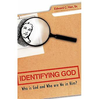 Identifying God by Han & Sr. & Edward C.