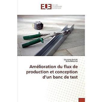 Amlioration du flux de production et conception d un banc de test by Collectif