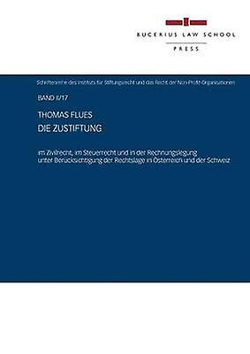 Die Zustiftung by Flues & Thomas