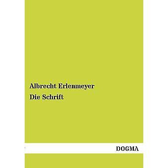 Die Schrift by Erlenmeyer & Albrecht