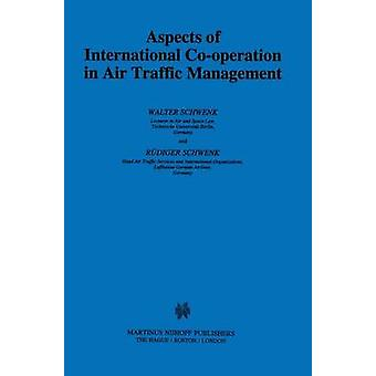 Aspects of International Cooperation in Air Traffic Management by Schwenk & Walter